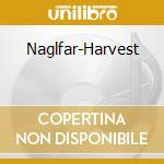 HARVEST cd musicale di NAGLFAR