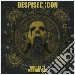 Despised Icon - The Ills Of Modern Man cd musicale di Icon Despised