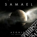 Samael - Aeonics - An Anthology cd musicale di SAMAEL