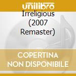 IRRELIGIOUS (2007 REMASTER) cd musicale di MOONSPELL