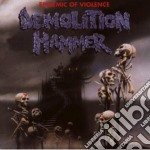 EPIDEMIC OF VIOLENCE (REMAST. + BONUS TRACKS) cd musicale di Hammer Demolition