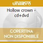 Hollow crown - cd+dvd cd musicale di Architects