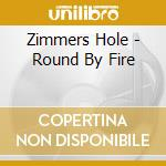 BOUND BY FIRE                             cd musicale di Hole Zimmers