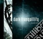 Dark Tranquillity - Haven cd musicale di Tranquillity Dark