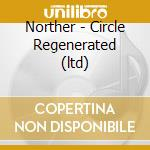 Circle regenerated cd musicale di NORTHER