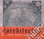 The here and now [special edition] cd musicale di ARCHITECTS