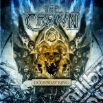 Doomsday king (standard edition) cd musicale di The Crown