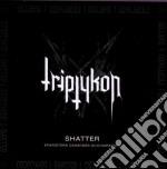 Triptykon - Shatter Ep cd musicale di Triptykon
