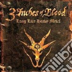 Long live heavy metal [standard version] cd musicale di 3 inches of blood