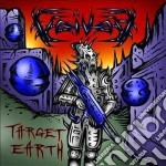 Target earth [standard jewelcase] cd musicale di Voivod
