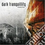 Character (limited mftm 2013 edition) cd musicale di Tranquillity Dark