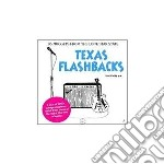 Texas flashbacks vol.1/6 cd musicale di ARTISTI VARI