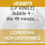 (LP VINILE) Rubble 4 - the 49 minute technicolour lp vinile di Artisti Vari