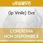 (LP VINILE) EVE                                       lp vinile di Glue & shinki Speed