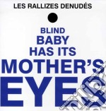 (LP VINILE) Blind baby has it's mothers's eyes lp vinile di LES RALLIZES DENUDES