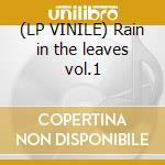 (LP VINILE) Rain in the leaves vol.1 lp vinile di Meic Stevens