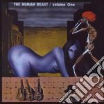 Human Beast - Volume 1 cd musicale di The Human beast
