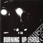 Human Instinct - Burning Up Years cd musicale di The Human instinct