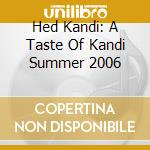 KANDI SUMMER 2006 cd musicale di ARTISTI VARI