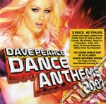 DAVE PEARCE DANCE ANTHEMS 2007 (BOX 3 CD) cd musicale di ARTISTI VARI