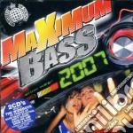 Maximun bass 2007 cd musicale di Artisti Vari