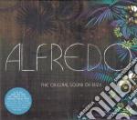ALFREDO - ORIGINAL SOUND OF IBIZA cd musicale di ARTISTI VARI