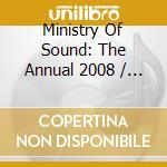 THE ANNUAL 2008 - MINISTRY OF SOUND (BOX 3CD) cd musicale di ARTISTI VARI