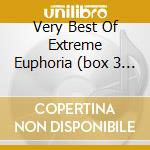 VERY BEST OF EXTREME EUPHORIA  (BOX 3 CD) cd musicale di ARTISTI VARI
