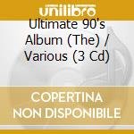 Ultimate 90s album cd musicale di Artisti Vari