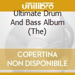 Ultimate drum & bass cd musicale di Artisti Vari
