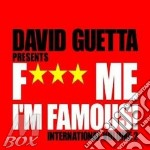 DAVID GUETTA  - FUCK ME INTERNATIONAL cd musicale di ARTISTI VARI