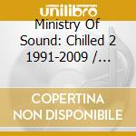 CHILLED II 1991-2009  (BOX 3 CD) cd musicale di Artisti Vari