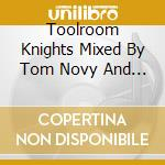 TOOLROOM TOM NOVY & WALLY LOPEZ cd musicale di ARTISTI VARI