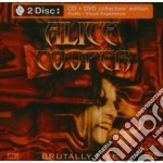 BRUTALLY LIVE (CD + DVD) cd musicale di Alice Cooper
