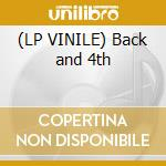 (LP VINILE) Back and 4th lp vinile di Artisti Vari