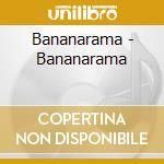 Bananarama - Bananarama cd musicale di Bananarama