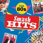 Smash hits of 80's hits cd musicale di Artisti Vari