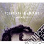 Young man in america cd musicale di Anais Mitchell
