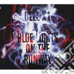 Bell X1 - Blue Lights On The Runway cd musicale di X1 Bell