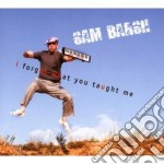 Sam Barsh - I Forgot What You Taught Me cd musicale di Sam Barsh