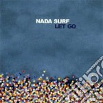 Nada Surf - Let Go cd musicale di Surf Nada