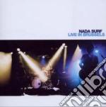 Nada Surf - Live In Brussels cd musicale di Surf Nada