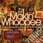 Makin' whoopee cd musicale di Artisti Vari
