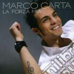 Marco Carta - La Forza Mia cd musicale di Marco Carta