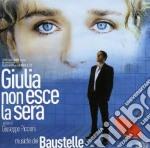 Giulia Non Esce La Sera cd musicale di BAUSTELLE