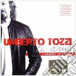 TI AMO. I GRANDI SUCCESSI cd musicale di Umberto Tozzi