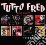 TUTTO FRED (CHE NOTTE)                    cd musicale di Fred Buscaglione