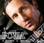 Povia - Scacco Matto cd musicale di POVIA