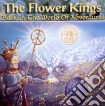 Back in the world of adventures cd musicale di FLOWER KINGS THE
