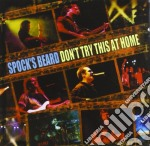 Spock's Beard - Don't Try This At Home-liv cd musicale di Beard Spock's